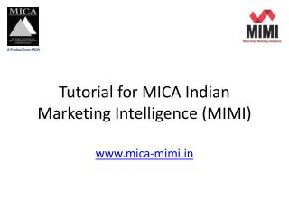 Tutorial for MICA Indian Marketing Intelligence (MIMI)