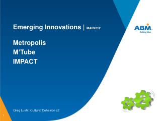 Emerging Innovations |  MAR2012 Metropolis M'Tube IMPACT