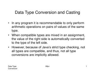 Data Type Conversion and Casting