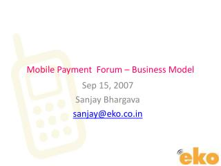 Mobile Payment  Forum – Business Model