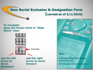 New Burial Exclusion & Designation Form ( current  as of 2/1/2010)