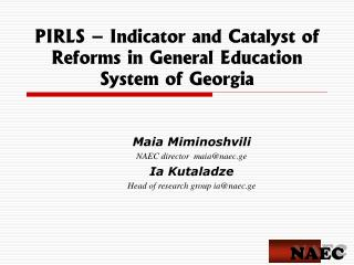 PIRLS – Indicator and Catalyst of Reforms in General Education System of Georgia
