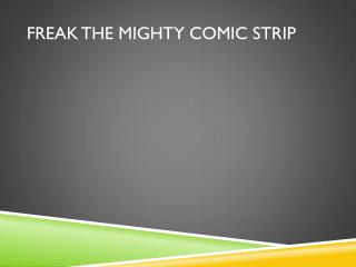 Freak the Mighty Comic Strip