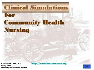 Clinical Simulations For  Community Health  Nursing