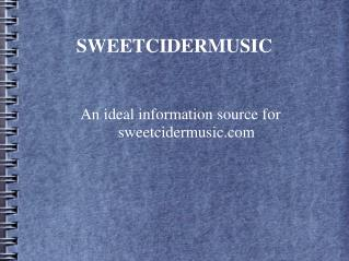 SweetCiderMusic.com- A Comprehensive Source Featuring Enjoy