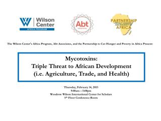 Mycotoxins:  Triple Threat to African Development (i.e. Agriculture, Trade, and Health)