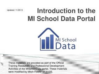 Introduction to the  MI School Data Portal