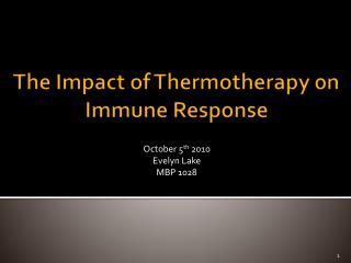 The Impact of Thermotherapy on Immune Response