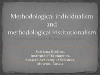 Methodological individualism  and  methodological institutionalism