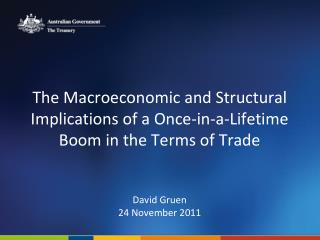 The Macroeconomic and Structural Implications of a Once-in-a-Lifetime  Boom in the Terms of Trade