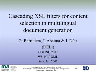 Cascading XSL filters for content selection in multilingual document generation
