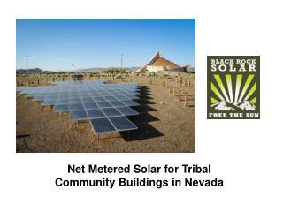 Net Metered Solar for Tribal Community Buildings in Nevada