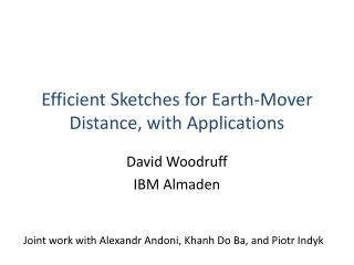 Efficient Sketches for Earth-Mover Distance, with Applications
