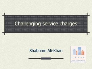 Challenging service charges