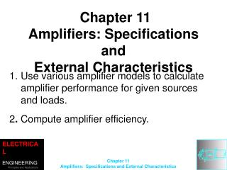 Chapter  11 Amplifiers: Specifications and External Characteristics