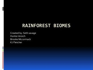 Rainforest biomes