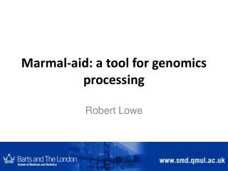 Marmal -aid: a tool for genomics processing