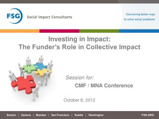 Investing in Impact: The Funder's Role in Collective Impact