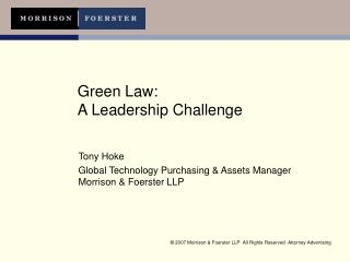 Green Law:  A Leadership Challenge