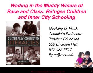 Wading in the Muddy Waters of Race and Class: Refugee Children and Inner City Schooling