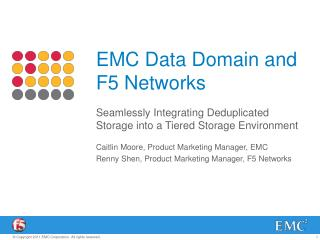 EMC Data Domain and  F5 Networks