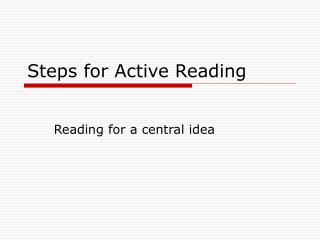 Steps for Active Reading