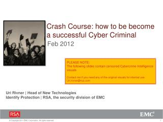 Crash Course: how to be become a successful Cyber Criminal