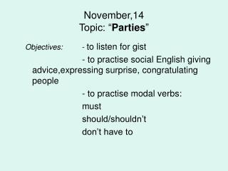 "November,1 4 Topic: "" Parties """