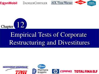 Empirical Tests of Corporate  Restructuring and Divestitures