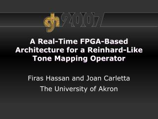 A Real-Time FPGA-Based Architecture for a Reinhard-Like Tone Mapping Operator