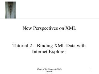 New Perspectives on XML