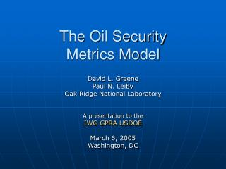 The Oil Security Metrics Model