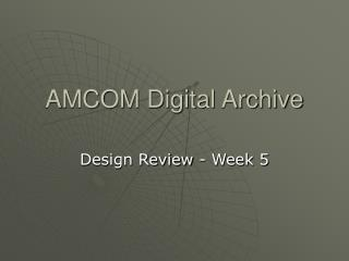 AMCOM Digital Archive