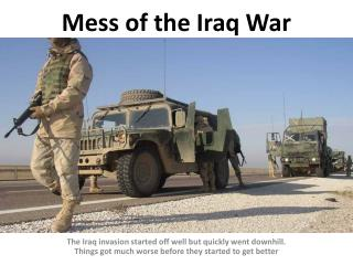 Mess of the Iraq War