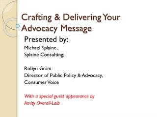 Crafting & Delivering Your Advocacy Message