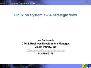 Linux on System z – A Strategic View