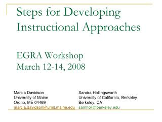 Steps for Developing Instructional Approaches EGRA Workshop March 12-14, 2008