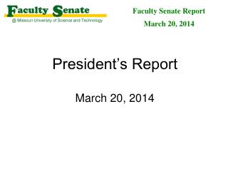 President's Report March 20, 2014