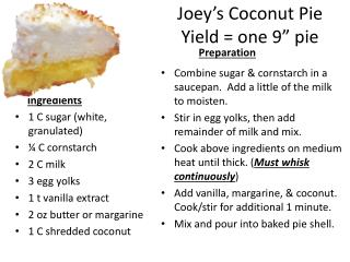 "Joey's Coconut Pie Yield = one 9"" pie"
