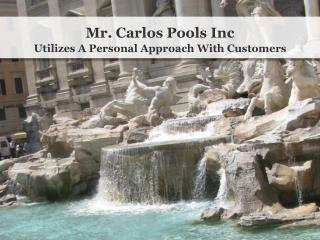 Mr Carlos Pools Reviews