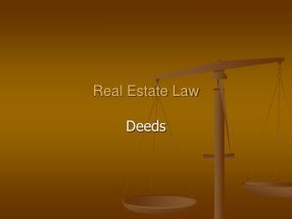 Real Estate Law Deeds