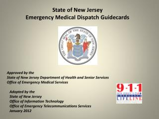 State of New Jersey Emergency Medical Dispatch Guidecards