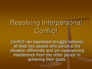 Resolving Interpersonal Conflict