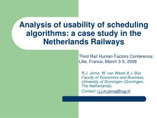 Analysis of usability of scheduling algorithms: a case study in the  Netherlands Railways