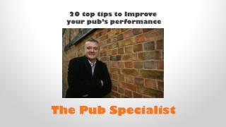 20 top tips to Improve  your pub's performance