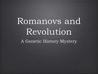 Romanovs and Revolution