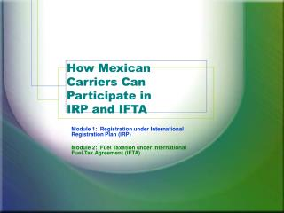 How Mexican Carriers Can Participate in IRP and IFTA