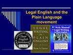 Legal English and the Plain Language movement