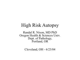 High Risk Autopsy