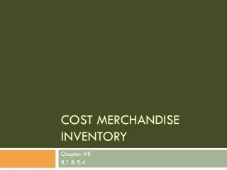 Cost Merchandise Inventory